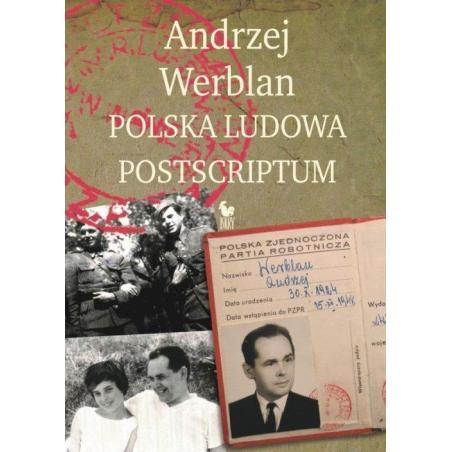 POLSKA LUDOWA POSTSCRIPTUM Andrzej Werblan