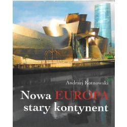 NOWA EUROPA STARY KONTYNENT Andrzej Kotnowski