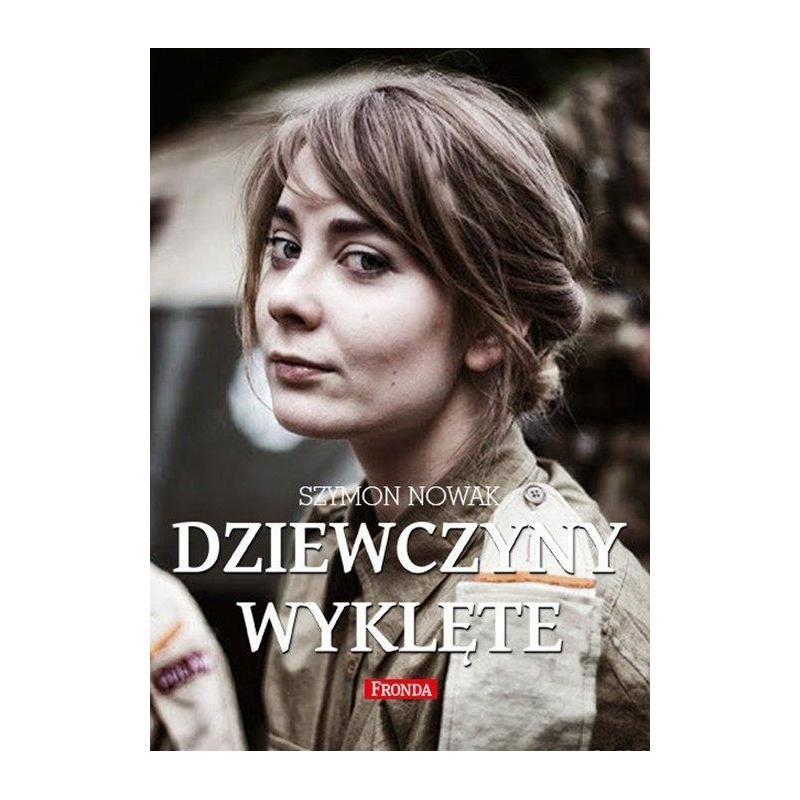 DZIEWCZYNY WYKLĘTE  Szymon Nowak