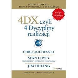 4DX CZYLI 4 DYSCYPLINY REALIZACJI Sean Covey, Chris McChesney