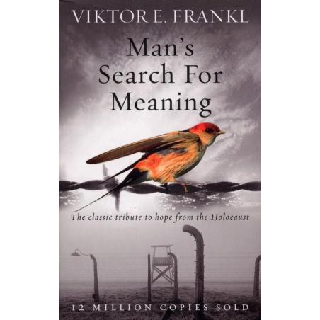 MAN'S SEARCH FOR MEANING Viktor Frankl