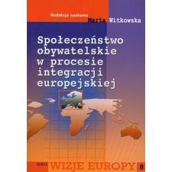 SPOŁECZEŃSTWO OBYWATELSKIE W PROCESIE INTEGRACJI EUROPEJSKIEJ