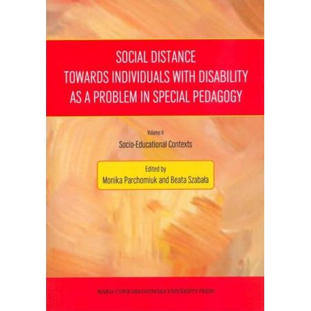 SOCIAL DISTANCE TOWARDS INDIVIDUALS WITH DISABILITY AS A PROBLEM IN SPECIAL PEDAGOGY SOCIO-EDUCATIONAL CONTEXTS