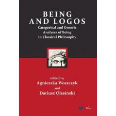 BEING AND LOGOS CATEGORICAL AND GENERIC ANALYSES OF BEING IN CLASSICAL PHILOSOPHY