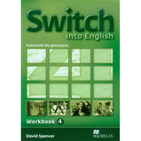 SWITCH INTO ENGLISH 4 WORKBOOK David Spencer