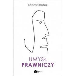 UMYSŁ PRAWNICZY Bartosz Brożek