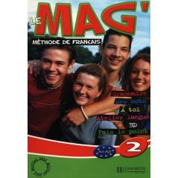 LE MAG 2 PODRĘCZNIK Fabienne Gallon, Celine Himber, Charlotte Rastello