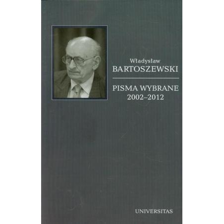 PISMA WYBRANE 2002-2012 6 Władysław Bartoszewski