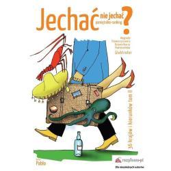 JECHAĆ NIE JECHAĆ? 2 PAMIĘTNIKO-RANKING 36 KRAJÓW I KIERUNKÓW Pablo