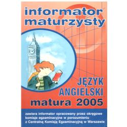 INFORMATOR MATURZYSTY JĘZYK ANGIELSKI MATURA