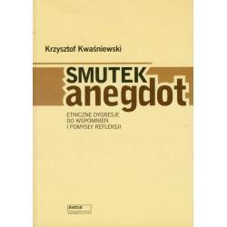 SMUTEK ANEGDOT Krzysztof Kwaśniewski