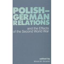 POLISH-GERMAN RELATIONS Witold M. Górski
