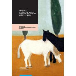 HALINA KORN-ŻUŁAWSKA 1902-1978 Joanna Krasnodębska