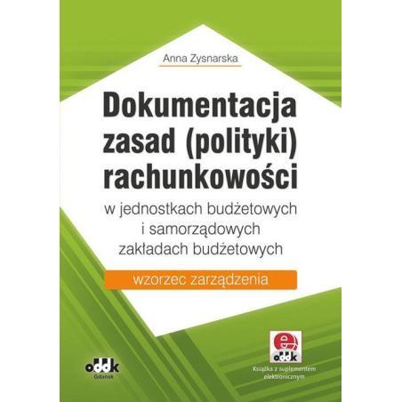 DOKUMENTACJE ZASAD ( POLITYKI) RACHUNKOWOŚCI Anna Zysnarska