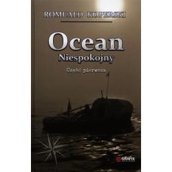 OCEAN NIESPOKOJNY Romuald Koperski