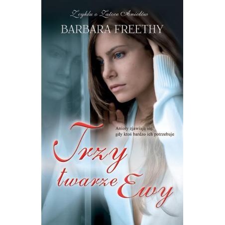 TRZY TWARZE EWY Barbara Freethy