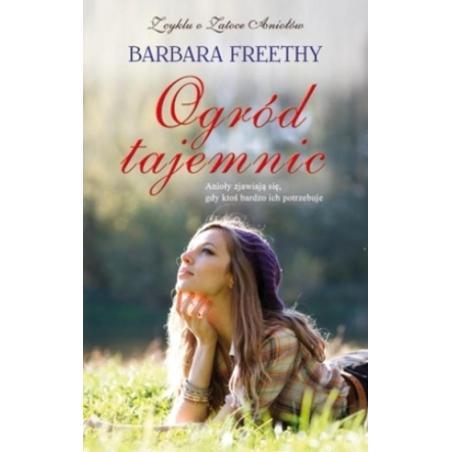 OGRÓD TAJEMNIC Barbara Freethy