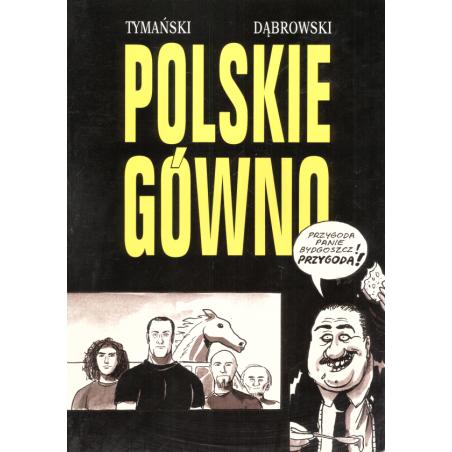 STREFA KOMIKSU 32 POLSKIE GÓWNO Ryszard Dąbrowski, Tymon Tymański