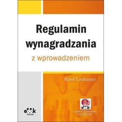 REGULAMIN WYNAGRADZANIA Z WPROWADZENIEM Z SUPLEMENTEM ELEKTRONICZNYM Karol Lankamer