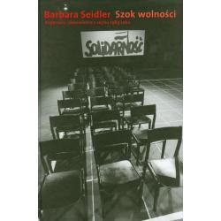 SZOK WOLNOŚCI REPORTAŻE I DONIESIENIA Z SEJMU 1989 ROKU Barbara Seidler