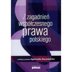 Z ZAGADNIEŃ WSPÓŁCZESNEGO PRAWA POLSKIEGO Agnieszka Doczekalska