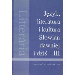 JĘZYK, LITERATURA I KULTURA SŁOWIAN DAWNIEJ I DZIŚ - III Bogusław Zieliński