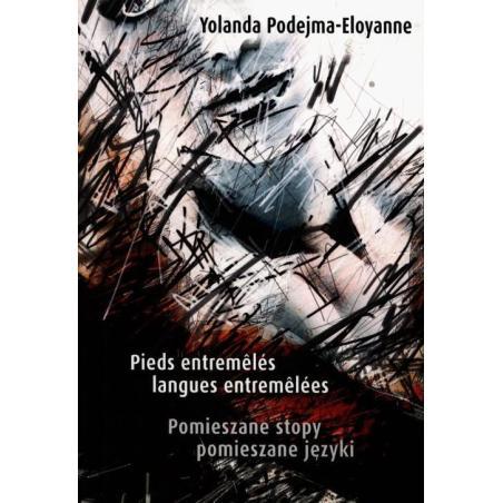 POMIESZANE STOPY POMIESZANE JĘZYKI Yolanda Podejma-Eloyanne