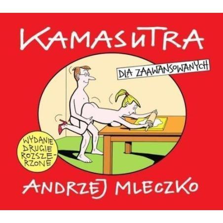 KAMASUTRA DLA ZAAWANSOWANYCH Andrzej Mleczko
