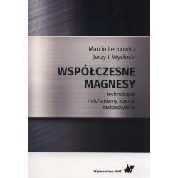 WSPÓŁCZESNE MAGNESY Marcin Leonowic