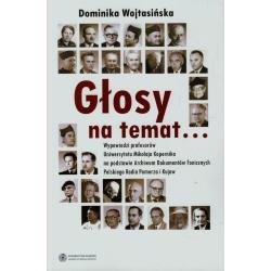 GŁOSY NA TEMAT... Dominika Wojtasińska