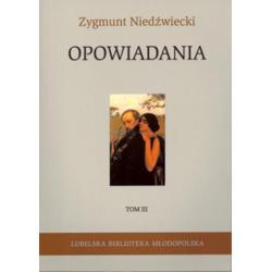 OPOWIADANIA 3 Zygmunt Niedźwiecki