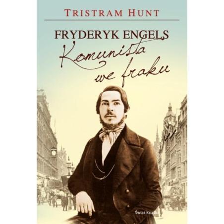 FRYDERYK ENGLES KOMUNISTA WE FRAKU Tristram Hunt