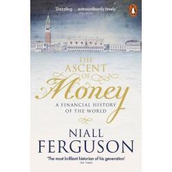 THE ASCENT OF MONEY Niall Ferguson