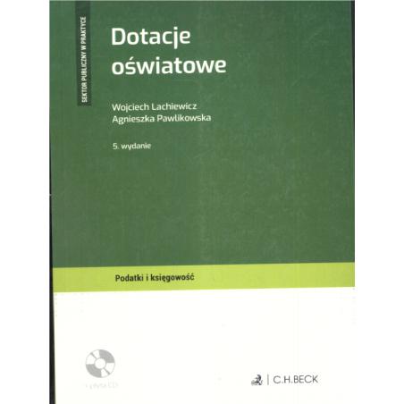 DOTACJE OŚWIATOWE Wojciech Lachiewicz, Agnieszka Pawlikowska