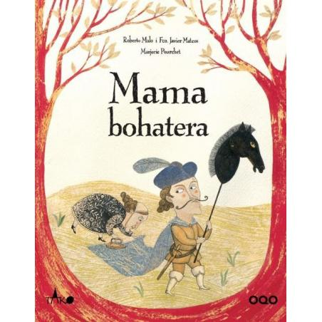 MAMA BOHATERA Roberto Malo