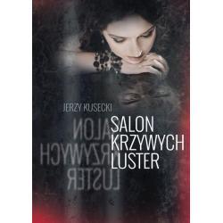 SALON KRZYWYCH LUSTER Jerzy Kusecki