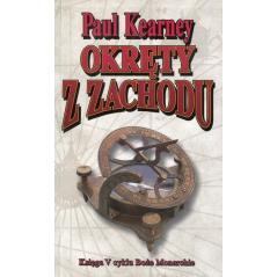 OKRĘTY Z ZACHODU Paul Kearney
