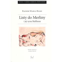 LISTY DO MERLINY I JEJ SYNA BALTHUSA Rainer Maria Rilke