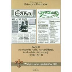 WYBÓR ŹRÓDEŁ DO DZIEJÓW ZHP 3 Katarzyna Marszałek