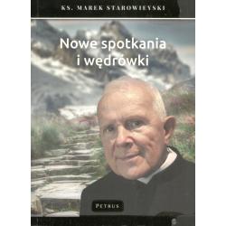 NOWE SPOTKANIA I WĘDRÓWKI Marek Starowieyski