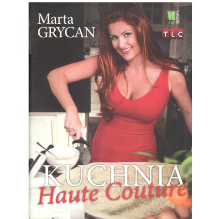 KUCHNIA HAUTE COUTURE Marta Grycan