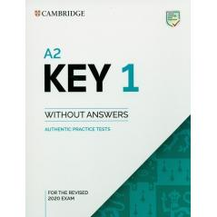 A2 KEY 1 FOR THE REVISED 2020 EXAM AUTHENTIC PRACTICE TESTS