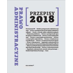 PRAWO ADMINISTRACYJNE PRZEPISY 2018 Agnieszka Kaszok