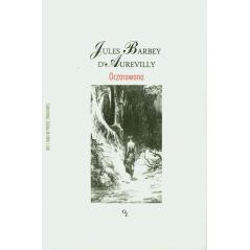 OCZAROWANA Jules Daurevilly