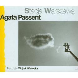 STACJA WARSZAWA Agata Passent
