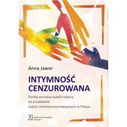 INTYMNOŚĆ CENZUROWANA Anna Jawor