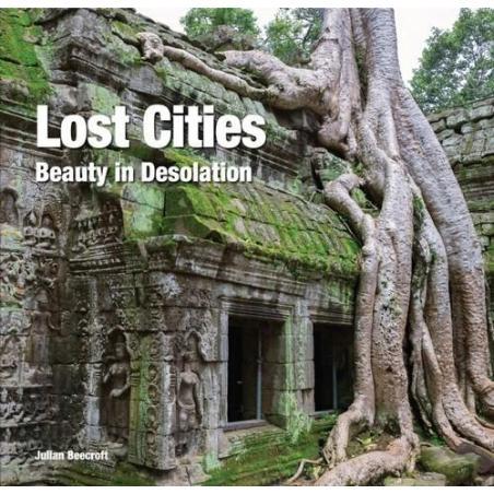 LOST CITIES BEAUTY IN DESOLATION ALBUM Julian Beecroft