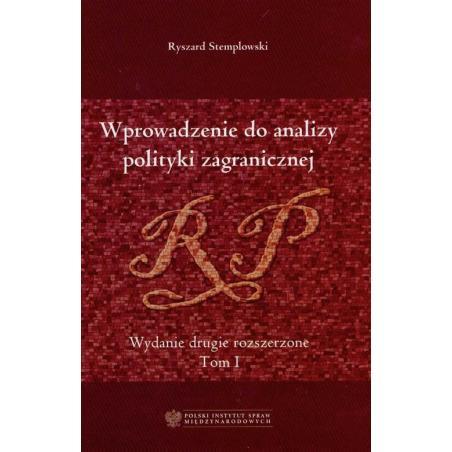 WPROWADZENIE DO ANALIZY POLITYKI ZAGRANICZNEJ Ryszard Stemplowski