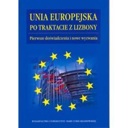 UNIA EUROPEJSKA PO TRAKTACIE Z LIZBONY PIERWSZE DOŚWIADCZENIA I NOWE WYZWANIA Piotr Tosiek
