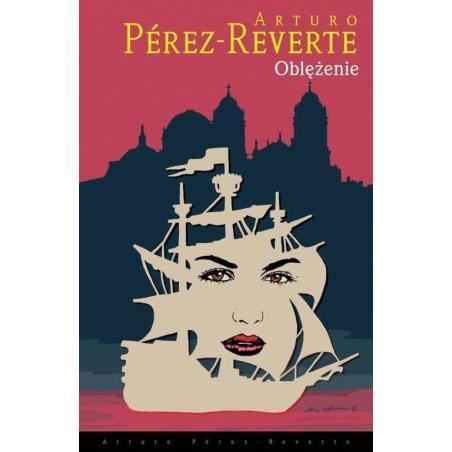 OBLĘŻENIE Arturo Perez-Reverte